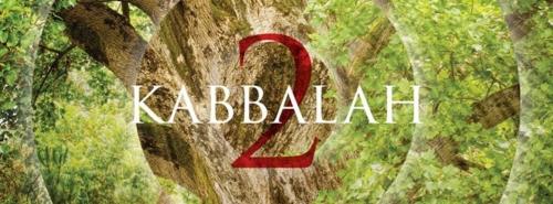 ŻYCIE SYSTEMEM KABBALAH POZIOM 2